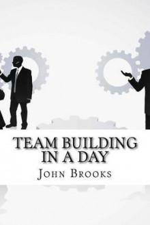 Team Building in a Day av John Brooks (Heftet)