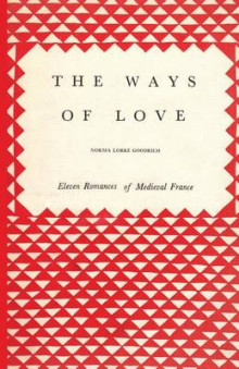 The Ways of Love av Norma Lorre Goodrich (Heftet)