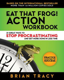 Eat That Frog! Workbook av Brian Tracy (Heftet)