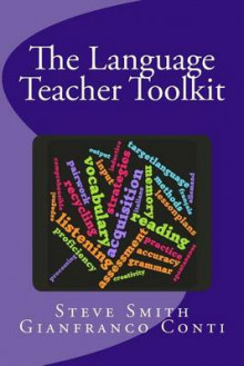 The Language Teacher Toolkit av MR Steven Smith, Steven Smith og Gianfranco Conti (Heftet)