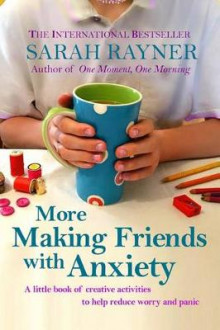 More Making Friends with Anxiety av Sarah Rayner (Heftet)
