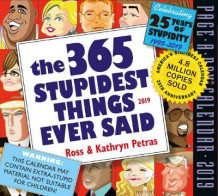 2019 the 365 Stupidest Things Ever Said Page-A-Day Calendar av Kathryn Petras og Ross Petras (Kalender)