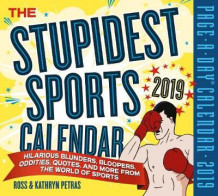 2019 the Stupidest Sports Page-A-Day Calendar av Kathryn Petras (Kalender)