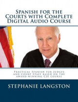 Omslag - Spanish for the Courts with Complete Digital Audio Course