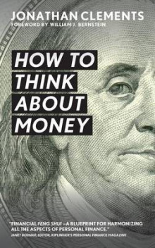 How to Think about Money av Jonathan Clements (Heftet)