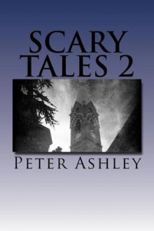 Scary Tales 2 av Peter Ashley (Heftet)