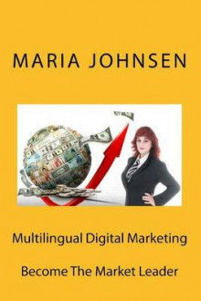 Multilingual Digital Marketing av Maria Johnsen (Heftet)