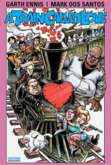 Omslag - Garth Ennis' a Train Called Love