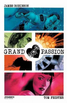 Grand Passion av James Robinson (Heftet)