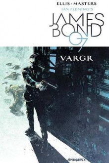 James Bond Volume 1 av Warren Ellis (Heftet)