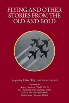 Flying and Other Stories from the Old and Bold av John Daly (Heftet)