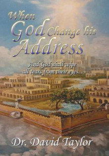When God Change His Address av David Taylor (Innbundet)
