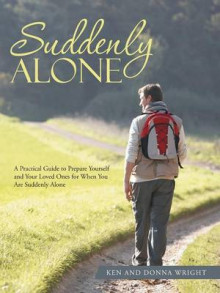 Suddenly Alone av Ken Wright og Donna Wright (Heftet)