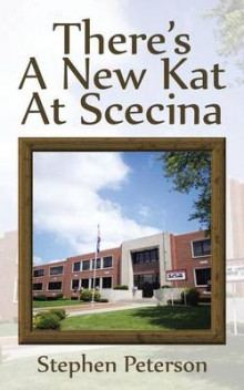 There's a New Kat at Scecina av Stephen Peterson (Heftet)