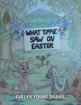 Omslag - What Tippie Saw on Easter