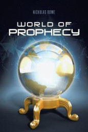 World of Prophecy av Nicholas Rowe (Heftet)