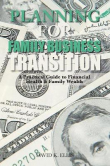 Planning for Family Business Transition av David Ellis (Heftet)