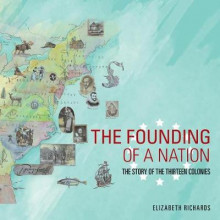 The Founding of a Nation av Elizabeth Richards (Heftet)