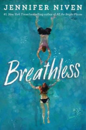 Breathless av Jennifer Niven (Innbundet)