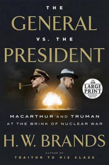 The General vs. the President av Professor of History H W Brands (Heftet)