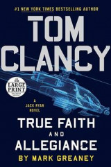 Omslag - Tom Clancy: True Faith and Allegiance