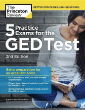 5 Practice Exams for the GED Test, 2nd Edition av The Princeton Review (Heftet)