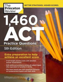 1,460 Act Practice Questions av Princeton Review (Heftet)