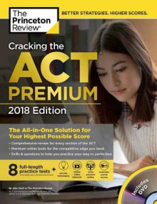 Cracking the Act Premium Edition with 8 Practice Tests and DVD av Princeton Review (Heftet)