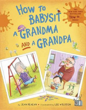 How to Babysit a Grandma and a Grandpa Set av Jean Reagan (Blandet mediaprodukt)