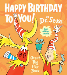 Happy Birthday to You! Great Big Flap Book av Dr Seuss (Pappbok)