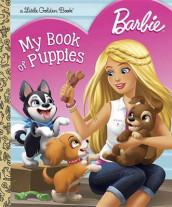 Barbie: My Book of Puppies (Barbie) av Golden Books (Innbundet)