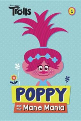 Omslag - Poppy and the Mane Mania (DreamWorks Trolls Chapter Book #1)