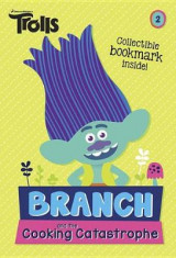 Omslag - Branch and the Cooking Catastrophe (DreamWorks Trolls Chapter Book #2)