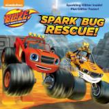 Omslag - Spark Bug Rescue! (Blaze and the Monster Machines)