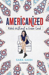 Omslag - Americanized: Rebel Without a Green Card