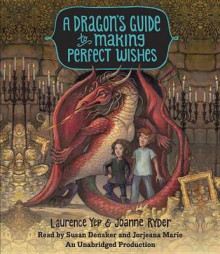 A Dragon's Guide to Making Perfect Wishes av Laurence Yep og Joanne Ryder (Lydbok-CD)
