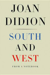 South and west av Joan Didion (Innbundet)