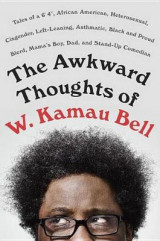 Omslag - The Awkward Thoughts of W. Kamau Bell
