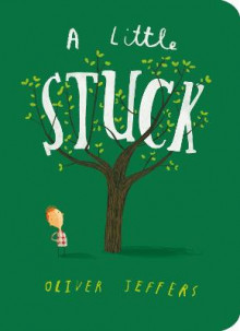A Little Stuck av Oliver Jeffers (Pappbok)