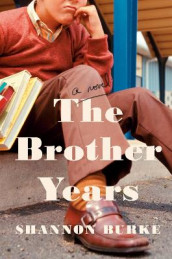 The Brother Years av Shannon Burke (Innbundet)