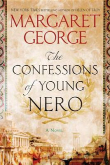 The Confessions of Young Nero av Margaret George (Heftet)