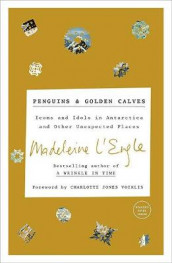 Penguins and Golden Calves av Madeleine L'Engle (Heftet)