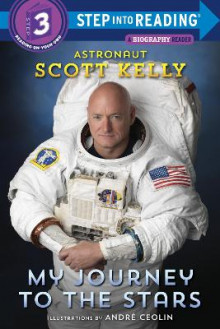 My Journey to the Stars (Step Into Reading) av Scott Kelly (Innbundet)