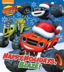Happy Holidays, Blaze! (Blaze and the Monster Machines) av Random House (Pappbok)