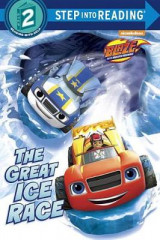 Omslag - The Great Ice Race (Blaze and the Monster Machines)