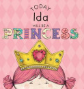 Today Ida Will Be a Princess