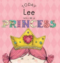 Today Lee Will Be a Princess