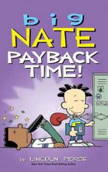Big Nate: Payback Time! av Lincoln Peirce (Innbundet)