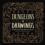 Omslag - Dungeons and Drawings: An Illustrated Compendium of Creatures