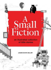 A Small Fiction av James Miller og Jefferson Miller (Heftet)